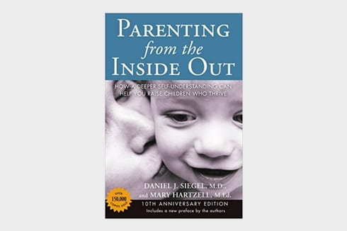 parenting from the inside out Dan Siegel